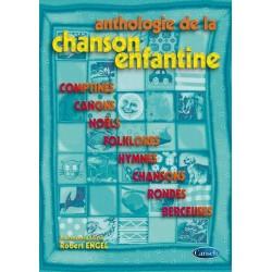 ANTHOLOGIE DE LA CHANSON ENFANTINE...