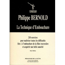 PHILIPPE BERNOLD LA TECHNIQUE D'EMBOUCHURE POUR FLUTE TRAVERSIERE