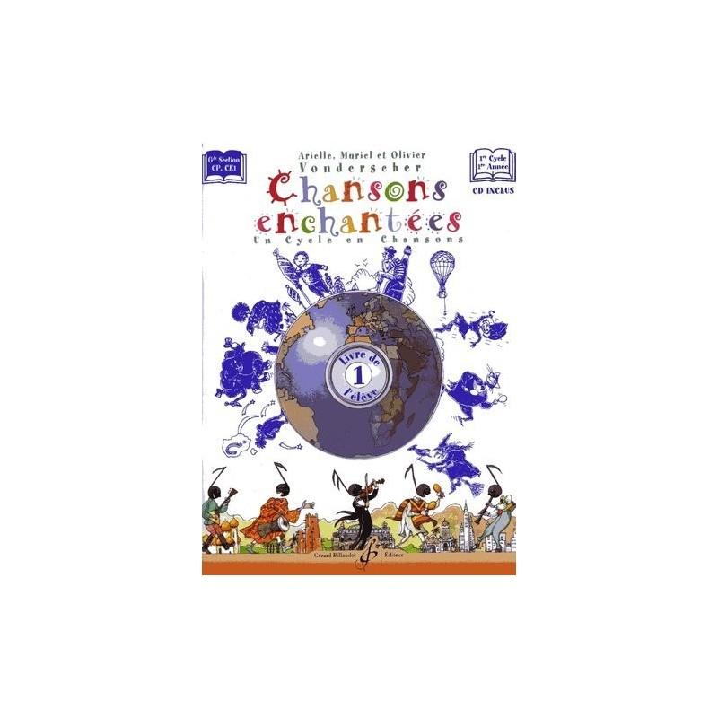 CHANSONS ENCHANTEES 1 - LIVRE DE L'ELEVE GB7354