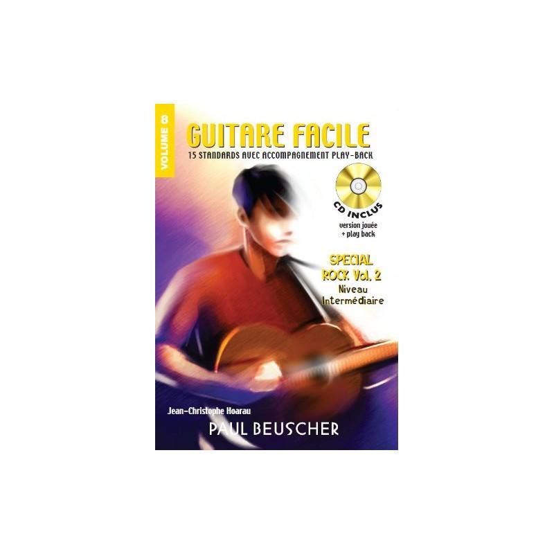 GUITARE FACILE VOLUME 8 ROCK  PAUL BEUSCHER PB724