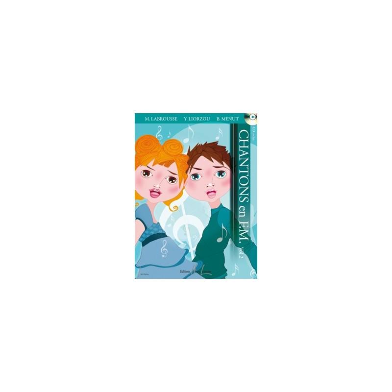 CHANTONS EN FM VOLUME 2 LIVRE + CD ED.LEMOINE HL28776