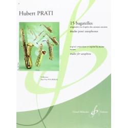 HUBERT PRATI 15 BAGATELLES POUR SAXOPHONE