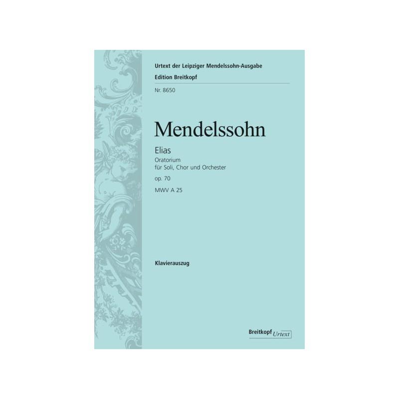PARTITION MENDELSSOHN ELIAS ORATORIO OPUS 70 CHANT ET PIANO BREITKOPF