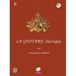 MOURAT LA GUITARE CLASSIQUE VOLUME B NOUVELLE EDITION AVEC CD