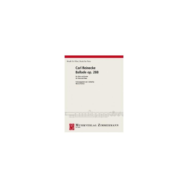 REINECKE BALLADE POUR FLUTE OPUS 288 EDITIONS ZIMMERMANN