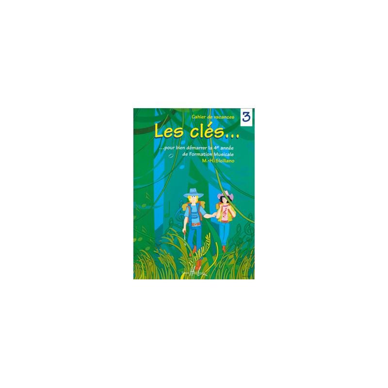 SICILIANO LES CLES CAHIER DE VACANCES MUSIQUE HL26864