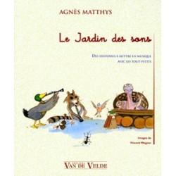 AGNES MATTHYS LE JARDIN DES SONS LIVRE VV388