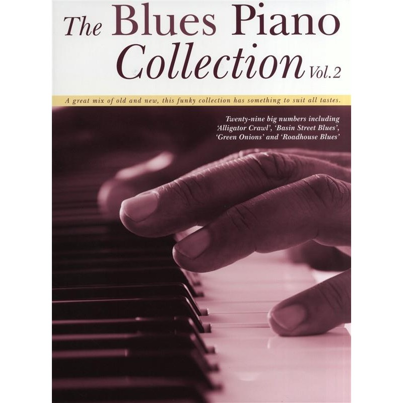 THE BLUES PIANO COLLECTION VOLUME 2 AM998558