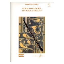 DELCAMBRE HAUTBOIS FACILE VOLUME 1 BILLAUDOT GB5792B