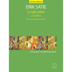 ERIK SATIE 22 MELODIES VOIX ELEVEE SLB2044300