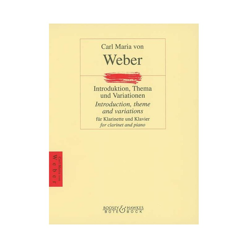 WEBER INTRODUCTION THEME ET VARIATIONS CLARINETTE BOTE AND BOCK BB2300350