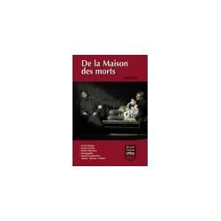 DE LA MAISON DES MORTS [LIVRET]