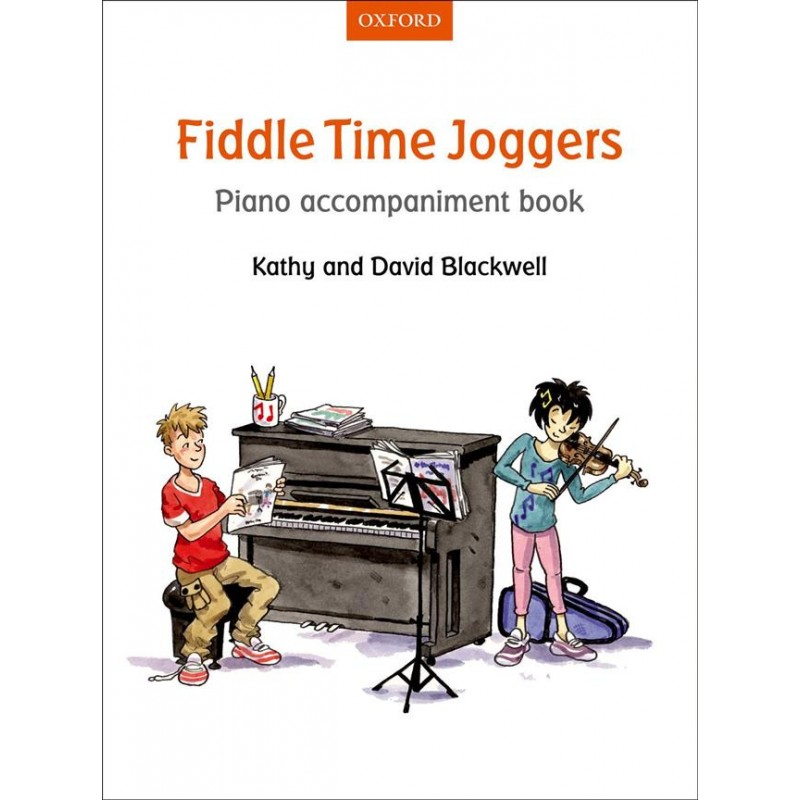 FIDDLE TIME JOGGERS ACCOMPAGNEMENT PIANO 9780193398627