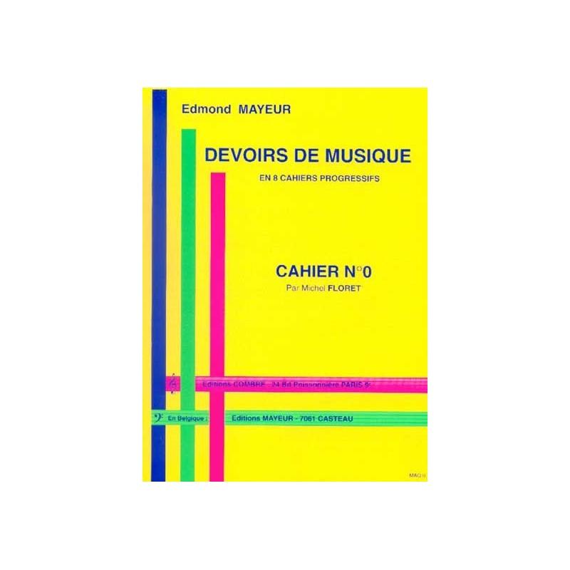 MAYEUR DEVOIRS DE MUSIQUE - CAHIER 0 EDITIONS COMBRE