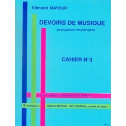 MAYEUR  DEVOIRS DE MUSIQUE CAHIER 3 Le Kiosque à musique Avignon