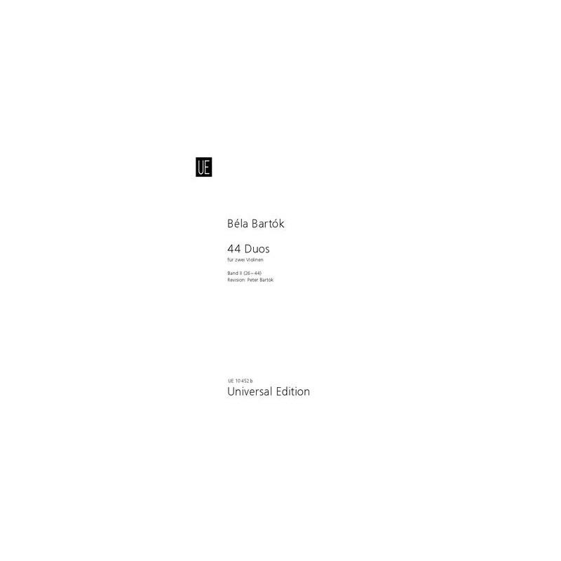 BARTOK 44 DUOS VOLUME 2 UE10452B AVIGNON LE KIOSQUE A MUSIQUE