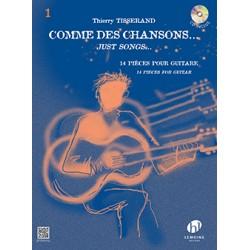 THIERRY TISSERAND COMME DES CHANSONS VOLUME 1 HL27710 Le kiosque à musique Librairie musicale