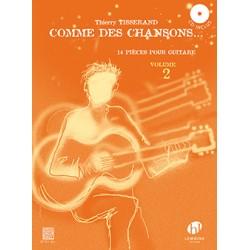 TISSERAND COMME DES CHANSONS VOLUME 2 HL27711 Le Kiosque à musique Librairie musicale Avignon