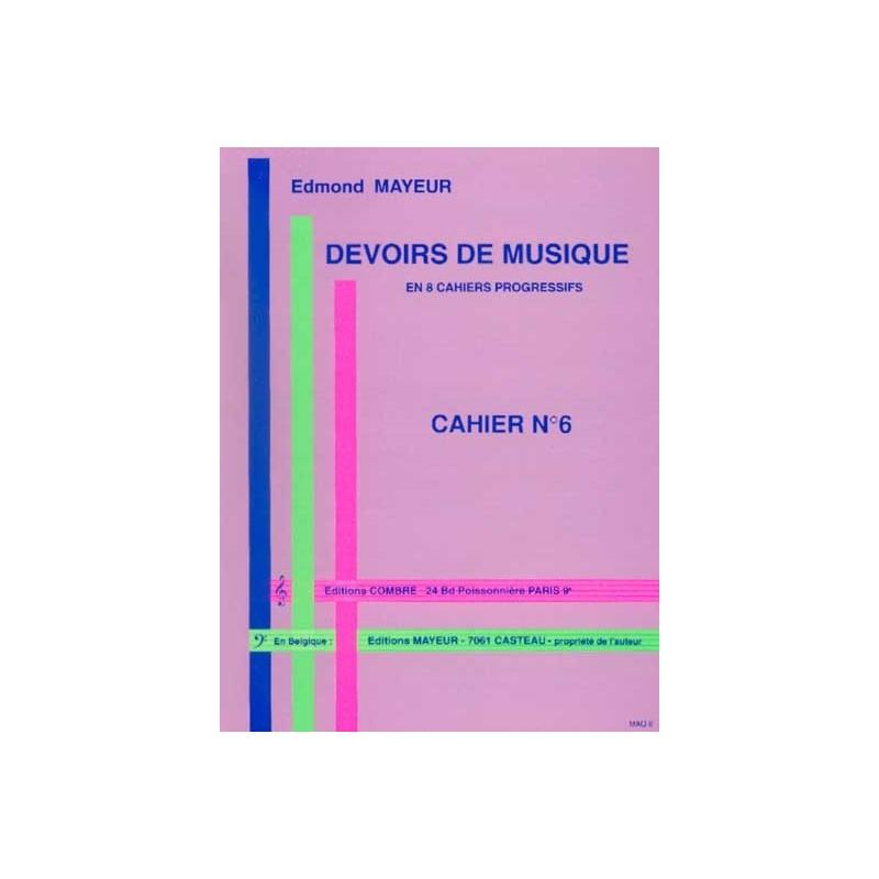 Mayeur Devoirs de musique cahier 6 - Avignon