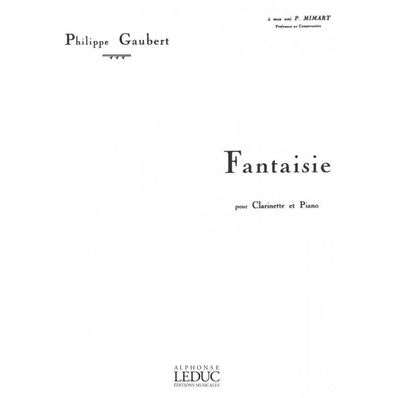 PARTITION GAUBERT FANTAISIE CLARINETTE HE29572 LE KIOSQUE A MUSIQUE