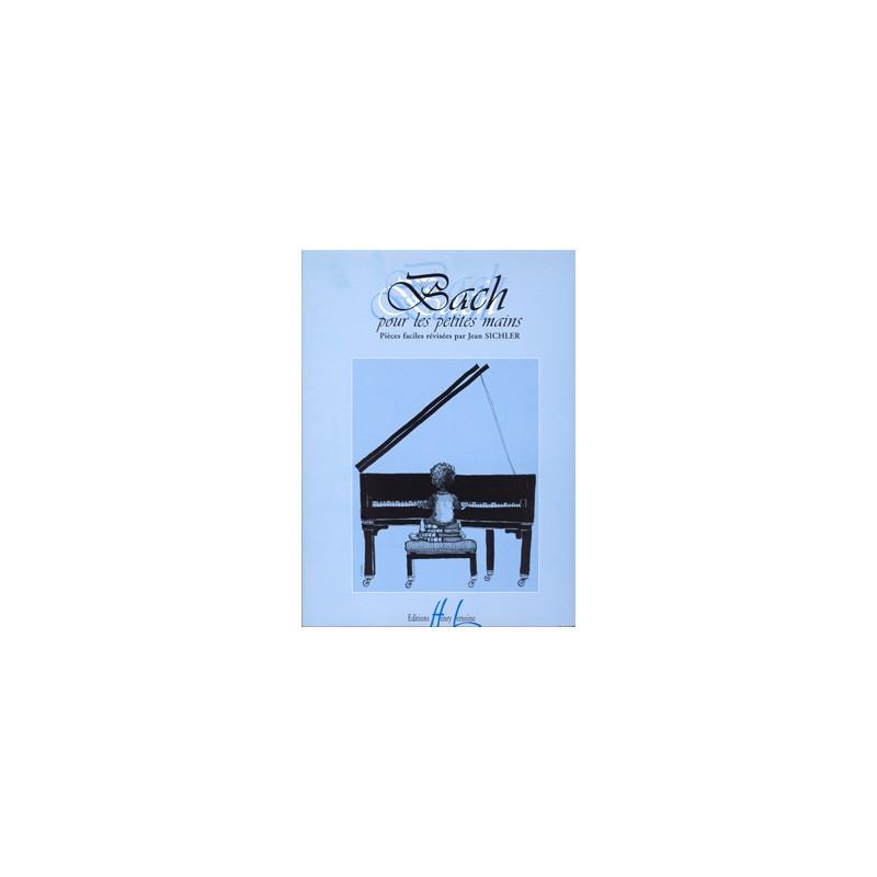 PARTITION PIANO BACH POUR LES PETITES MAINS HL26614 LE KIOSQUE A MUSIQUE