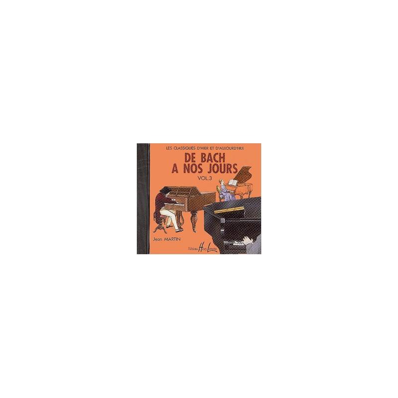 DE BACH A NOS JOURS 3A - CD - LE KIOSQUE A MUSIQUE
