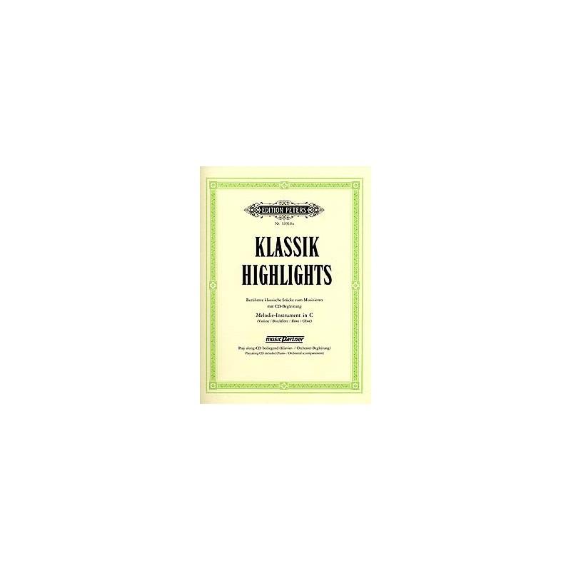 PARTITION KLASSIK HIGHLIGHTS INSTRUMENTS EN DO EP10910A LE KIOSQUE A MUSIQUE