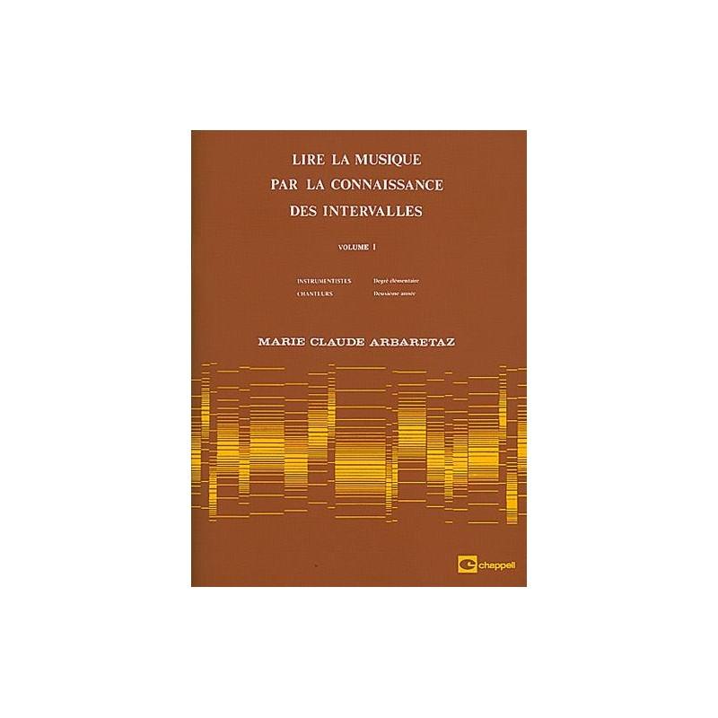 Arbaretaz Lire la musique volume 1 MF523 le kiosque à musique