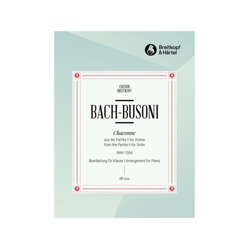 Partition piano Bach Busoni Chaconne BWV 1004 EB2334 Kiosque musique Avignon