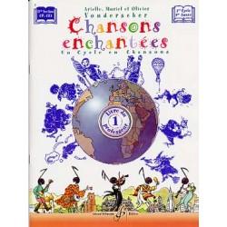 CHANSONS ENCHANTEES VOLUME 1 PROFESSEUR GB7355 Kiosque musique Avignon