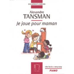 Partition piano Tansman Je joue pour maman - kiosque musique Avignon