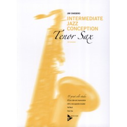 Partition Intermediate Jazz Conception Tenor Sax - Jim SNIDERO - ADVANCE MUSIC - Kiosque Musique Avignon