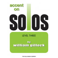 PARTITION ACCENT ON SOLOS LEVEL 3 - GILLOCK - Kiosque musique Avignon