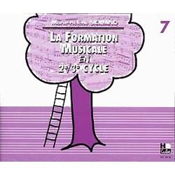 FORMATION MUSICALE EN 2e ET 3e CYCLE (LA) - VOL7 - LE CD
