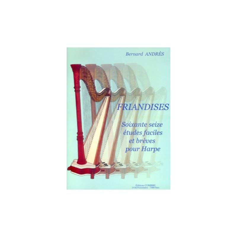 BERNARD ANDRES FRIANDISES - 76 ETUDES FACILES HARPE C06164