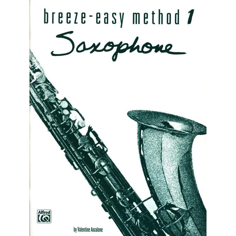 BREEZE EASY METHOD SAXOPHONE - Kiosque musique Avignon