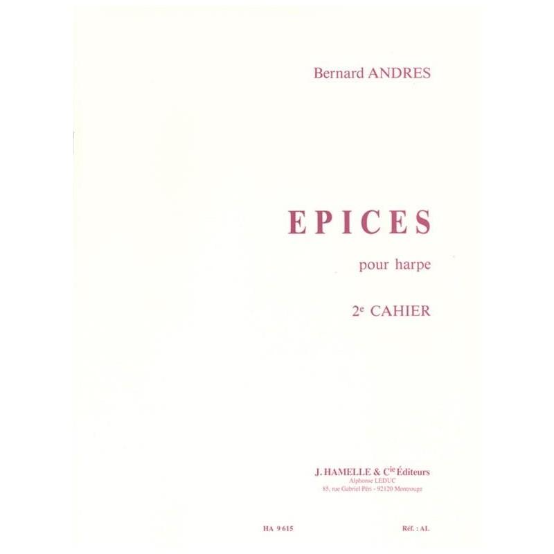Partition harpe EPICES de Bernard Andres - Le kiosque à musique, librairie musicale