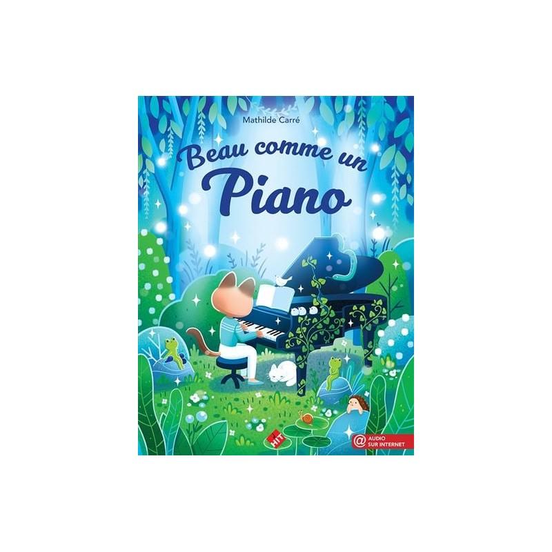 Méthode de piano - Beau comme un piano - Le kiosque à musique Avignon