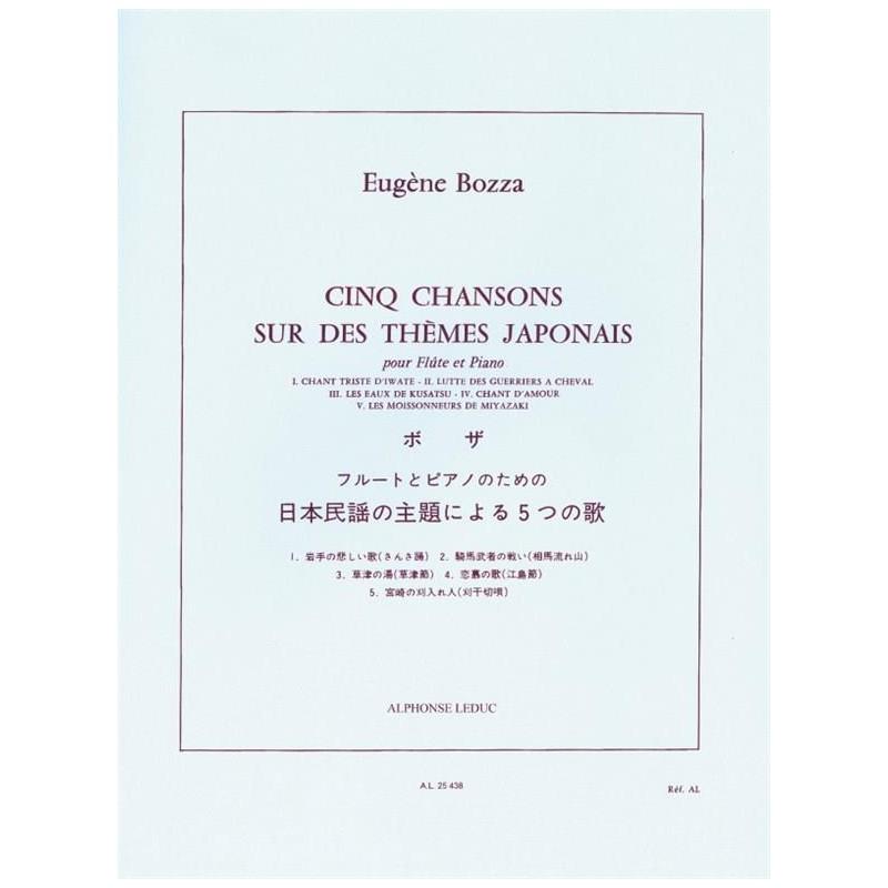 Eugène Bozza 5 Chansons sur des thèmes Japonais - Le kiosque à musique, libraire musicale