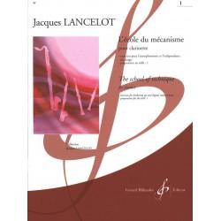 Jacques LANCELOT - Ecole du mécanisme volume 1 - Le kiosque à musique Avignon