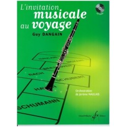 GUY DANGAIN INVITATION MUSICALE AU VOYAGE CLARINETTE
