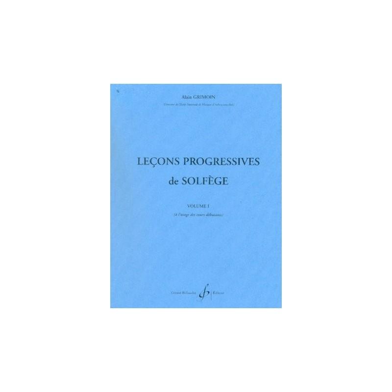 ALAIN GRIMOIN LECONS PROGRESSIVES DE SOLFEGE VOL 1