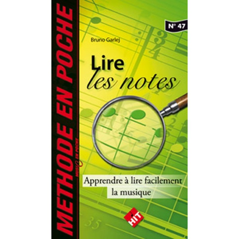 LIRE LES NOTES - MUSIC EN POCHE N°47 HIT DIFFUSION