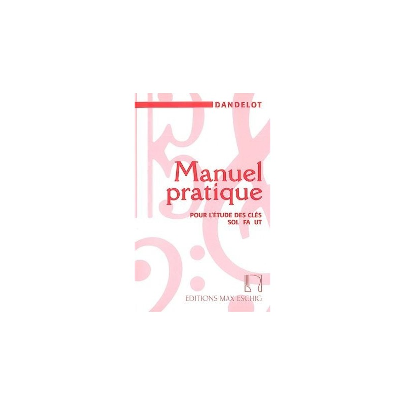 Dandelot Manuel pratique ancienne edition ME2272 le kiosque à musique Avignon